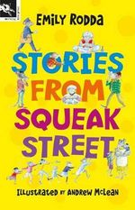 Stories from Squeak Street : Squeak Street S. - Emily Rodda
