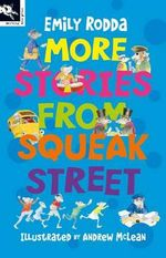 More Stories from Squeak Street : Squeak Street S. - Emily Rodda