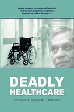 Deadly Healthcare - James Dunbar