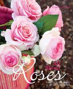 All About Roses - Diana Sargeant