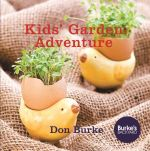 Kids' Garden Adventure - Don Burke