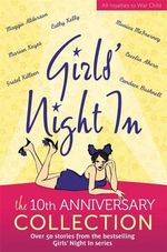 Girls' Night In :  The 10th Anniversary Collection - Jessica Adams