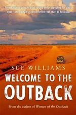 Welcome to the Outback - Sue Williams