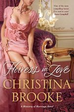 Heiress in Love : A Ministry of Marriage Novel - Christina Brooke