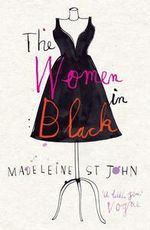 The Women in Black - Madeleine St.John