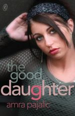 The Good Daughter - Amra Pajalic