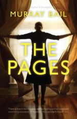 The Pages  - Murray Bail