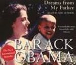 Dreams from My Father : A Story of Race and Inheritance - President Barack Obama