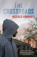 The Crossroads - Niccolo Ammaniti