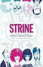 Strine : The complete Works Of Afferback Lauder - Afferbeck Lauder