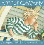 A Bit of Company - Margaret Wild