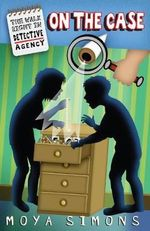 On the Case : The Walk Right In Detective Agency Series : Book 5 - Moya Simons