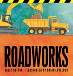 Roadworks - Sally Sutton