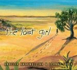 The Lost Girl - Ambelin Kwaymullina
