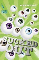 Sucked Out : Lightning Strikes - John Parker
