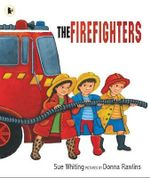 The Firefighters : Big Book - Sue Whiting