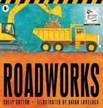 Roadworks : Big Book - Sally Sutton