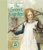 The Secret Garden - Francis Hodgson Burnett