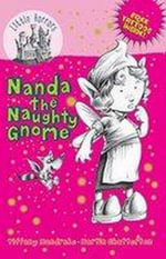 Nanda the Naughty Gnome : Nanda the Naughty Gnome - Tiffany Mandrake