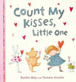 Count My Kisses, Little One - Ruthie May