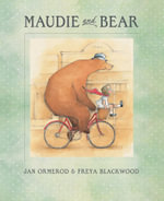 Maudie and Bear - Jan Ormerod