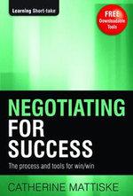 Negotiating for Success - Catherine Mattiske