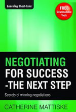 Negotiating for Success - The Next Step - Catherine Mattiske