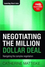 Negotiating the Million Dollar Deal - Catherine Mattiske