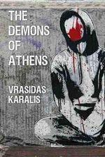 The Demons of Athens - Vrasidas Karalis