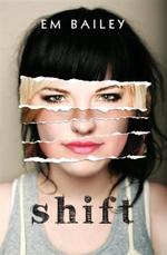 Shift - Em Bailey