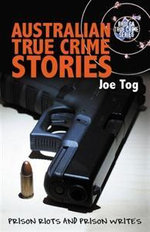 Australian True Crime Stories - Joe Tog