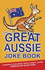The Great Aussie Joke Book - David Khan
