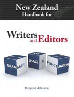New Zealand Handbook for Writers and Editors : Grammar, Usage and Punctuation - Margaret McKenzie