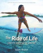 The Ride of Life : Learn to Stand up for Yourself - Laura Andon