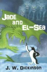 Jade and El-Sea - J. W. Dickinson