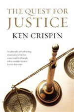 The Quest For Justice : A global guide to the law for anyone writing onlin... - Ken Crispin