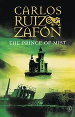 The Prince Of Mist - Carlos Ruiz Zafon
