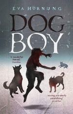 Dog Boy - Eva Hornung