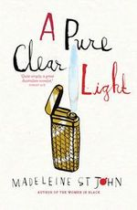 A Pure Clear Light - Madeleine St.John