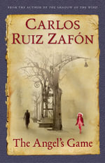 The Angel's Game - Carlos Ruiz Zafon