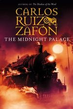 The Midnight Palace - Carlos Ruiz Zafon