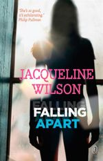 Falling Apart - Jacqueline Wilson