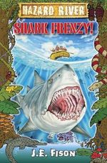 Shark Frenzy! - J.E. Fison