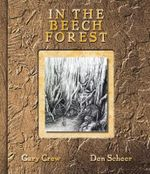In the Beech Forest - Gary Crew