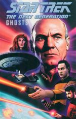 Star Trek The Next Generation : Ghosts