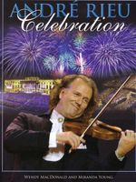 Andre Rieu : Celebration - Miranda Young