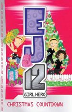 Christmas Countdown : EJ12 Girl Hero Series : Book 11 - Susannah McFarlane