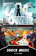 Zac Power : Shock Music :  Shock Music - H. I. Larry