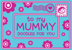 To My Mummy :  Doodles for You - Michael O'Mara Books