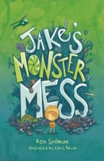 Jake's Monster Mess - Ken Spillman